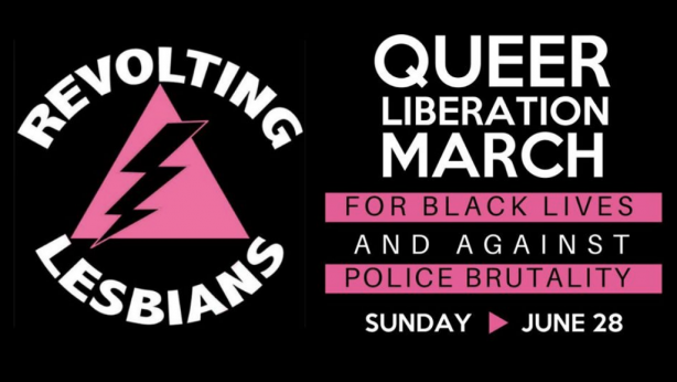 Revolting Lesbians at the Queer Liberation March for Black Lives